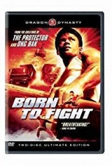 Born to Fight เกิดมาลุย