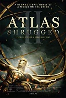 Atlas Shrugged อัจฉริยะรถด่วนล้ำโลก ภาค 2