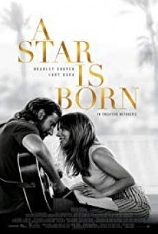 A Star Is Born อะ สตาร์ อีส บอร์น